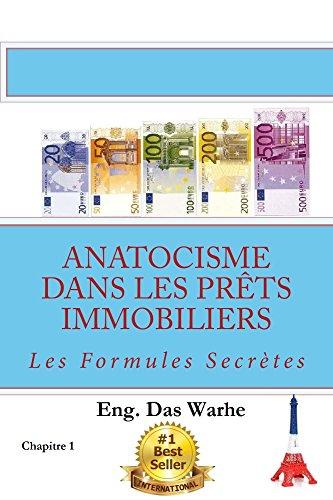 Couverture du livre Anatocisme  dans les prêts immobiliers: Les Formules Secrètes (Chapitre 1)