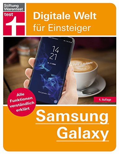 Samsung Galaxy: Alle Funktionen verständlich erklärt  - Von Stiftung Warentest (Digitale Welt für Einsteiger) Samsung Dummy