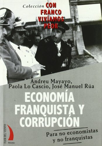 Economia Franquista y Corrupcion