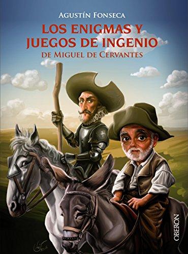 Portada del libro Los enigmas y juegos de ingenio de Miguel de Cervantes (Libros Singulares)