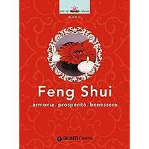 Feng Shui: Armonia, prosperità, benessere (Next Age Vol. 6) (Italian Edition)