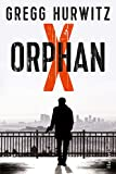 Orphan X: Thriller (Evan Smoak 1)