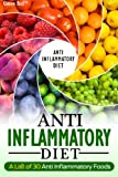 Anti-Inflammatory Diet: A List of 30 Anti Inflammatory Foods