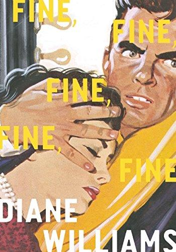 Fine, Fine, Fine, Fine, Fine par Diane Williams