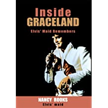 Inside Graceland: Elvis' Maid Remembers (English Edition)