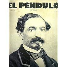 EL PÉNDULO DEL MILENIO. Año IV. Nº 24-25. Especial Centenario de Sagasta, 1825-1903.