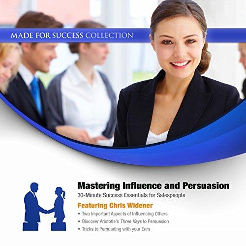 Mastering Influence & Persuasion  Audiolibri