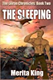 The Lilean Chronicles: Book Two ~ The Sleeping: Volume 2