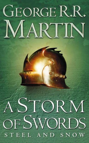 A Storm of Swords: Steel and Snow (A Song of Ice and Fire, Book 3 Part 1) by Martin, George R. R. New Edition (2003)