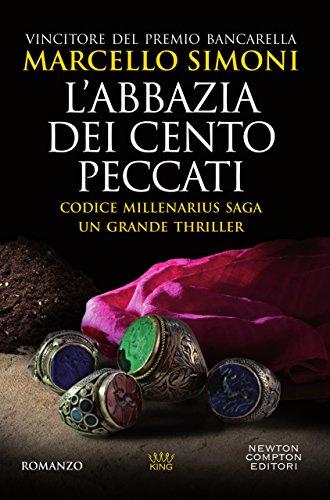 L'abbazia dei cento peccati (Codice Millenarius Saga Vol. 1) di [Simoni, Marcello]