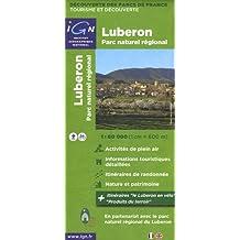 Parc Naturel Regionale du Luberon 1 : 60 000 Decouverte des Parcs de France (Ign Map)