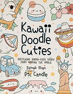 Kawaii Doodle Cuties: Sketching Super-Cute