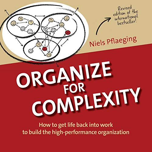 Organize for Complexity: How to Get Life