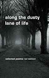 along the dusty lane of life