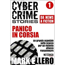 CCS#1: Panico in corsia (Cyber Crime Stories)