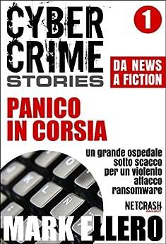 CCS#1: Panico in corsia (Cyber Crime Stories) di [Ellero, Mark]
