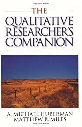 The Qualitative Researcher's Companion: Classic and Contemporary Readings by Huberman, A. Michael, Miles, Matthew B. published by SAGE Publications, Inc (2002)
