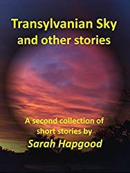 Transylvanian Sky and other stories