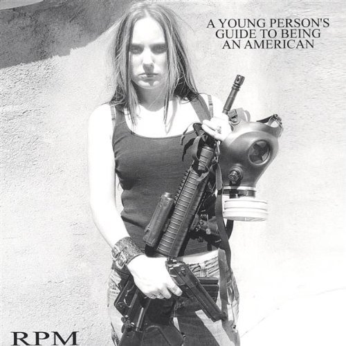 young-persons-guide-to-being-an-american-by-rpm-2004-08-02