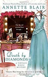 Death by Diamonds (A Vintage Magic Mystery) by Annette Blair (2010-07-06)