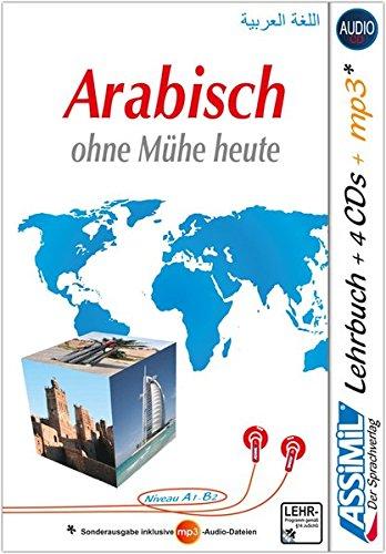 ASSiMiL Arabisch ohne Mühe heute: Audio-Plus-Sprachkurs für Deutschsprechende - Lehrbuch + 4...