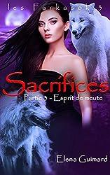 Sacrifices 3: Esprit de meute (Les Farkasok 3)
