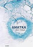 "Afficher ""Amatka"""
