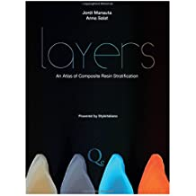 Layers: An Atlas of Composite Resin Stratification