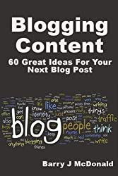 Blogging Content: 60 Great Ideas For Your Next Blog Post