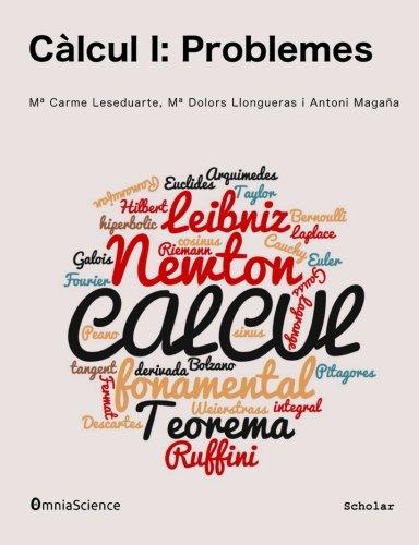 Càlcul I: Problemes por Maria Carme Leseduarte Milan