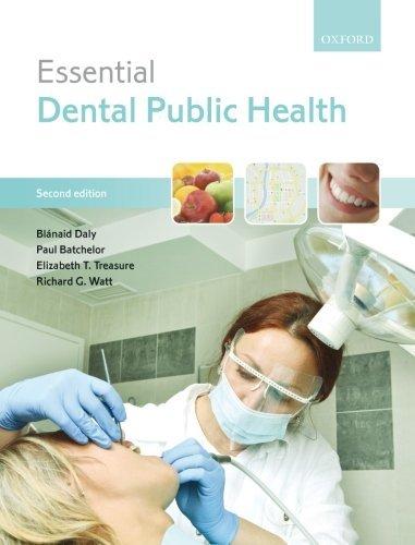 Essential Dental Public Health by Blanaid Daly (2013-07-18)