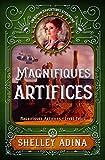 Magnifiques artifices: Un roman d'aventure steampunk