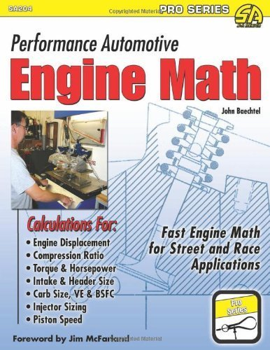 Performance Automotive Engine Math (Sa Design-Pro) by John Baechtel (2011) Paperback
