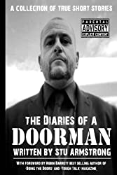 The Diaries of a Doorman - A Collection of True Short Stories: Volume One