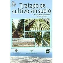 Tratado De Cultivo Sin Suelo/ Cultivation Treatment without Soil