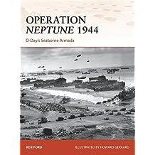 Operation Neptune 1944: D-Day's Seaborne Armada (Campaign, Band 268)