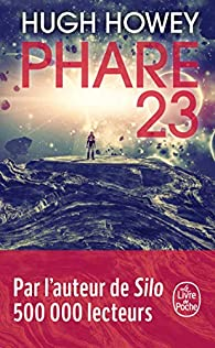 Phare 23 par Hugh Howey