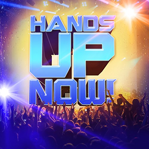Various Artists-Hands Up Now