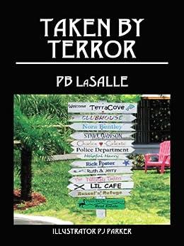 Taken By Terror (English Edition) di [LaSALLE, PB]