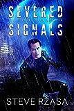 Severed Signals: A Vincent Chen Novella