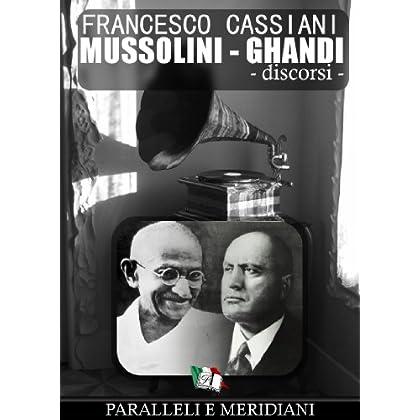Mussolini - Ghandi (Discorsi) (Parallele E Meridiani Vol. 1)