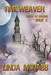 Timeweaver (Circle of Dreams Book 2)