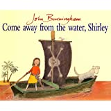 Come Away From The Water (Red Fox Picture Book)