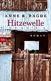 Hitzewelle: Roman (Die Lügenhaus-Serie, Band 3)