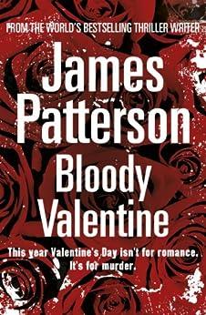 Bloody Valentine (Quick Reads) de [Patterson, James]