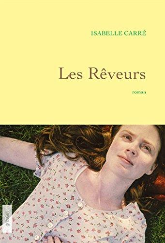 Les rêveurs : premier roman
