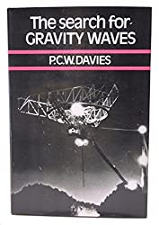 The Search for Gravity Waves by P. C. W. Davies (1980-10-31)