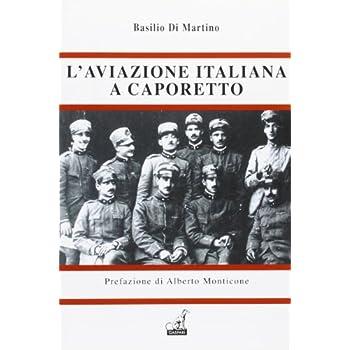 L'aviazione Italiana A Caporetto