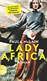 'Lady Africa: Roman' von Paula McLain