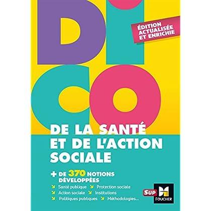 Dico de la santé et de l'action sociale - 4e édition - Dictionnaire